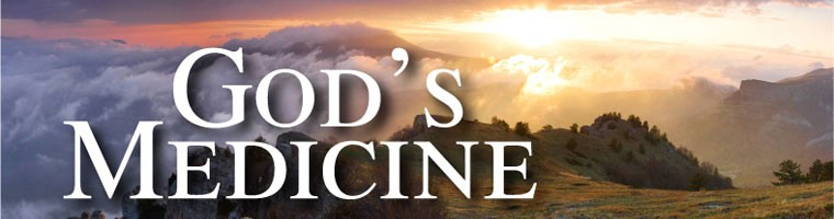 God's Medicine – Need Prayer?
